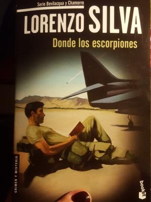 Donde los escorpiones- Lorenzo Silva
